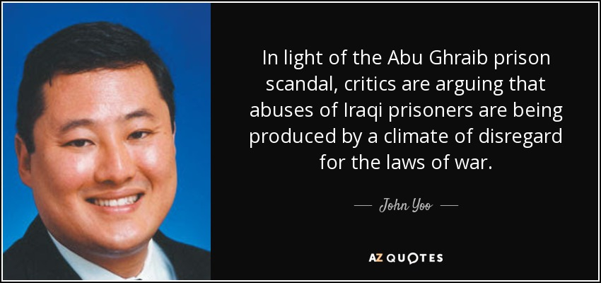 In light of the Abu Ghraib prison scandal, critics are arguing that abuses of Iraqi prisoners are being produced by a climate of disregard for the law