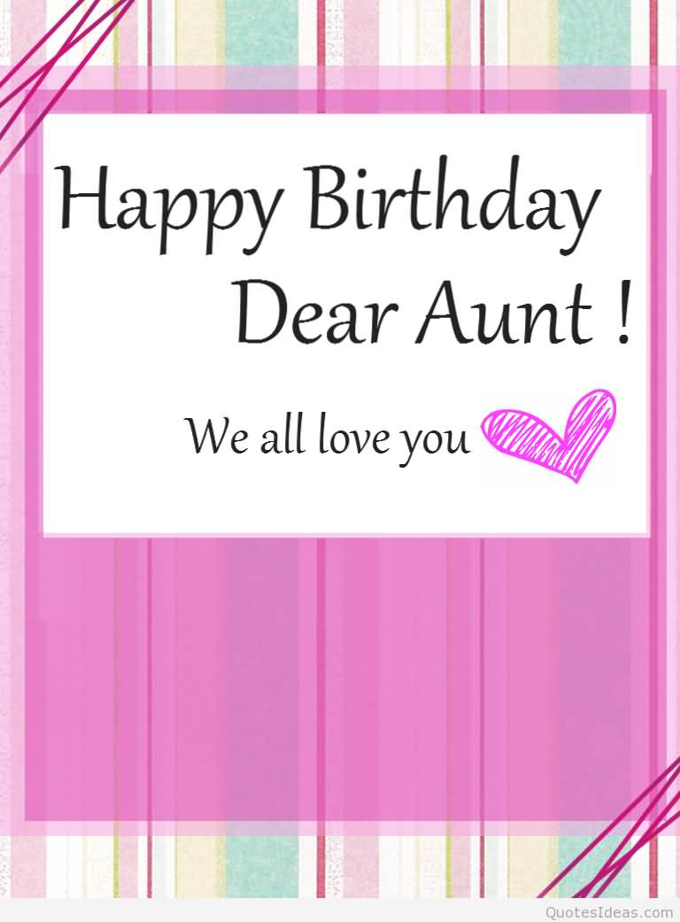 40 Outstanding Aunt Birthday Greetings Wishes Gallery