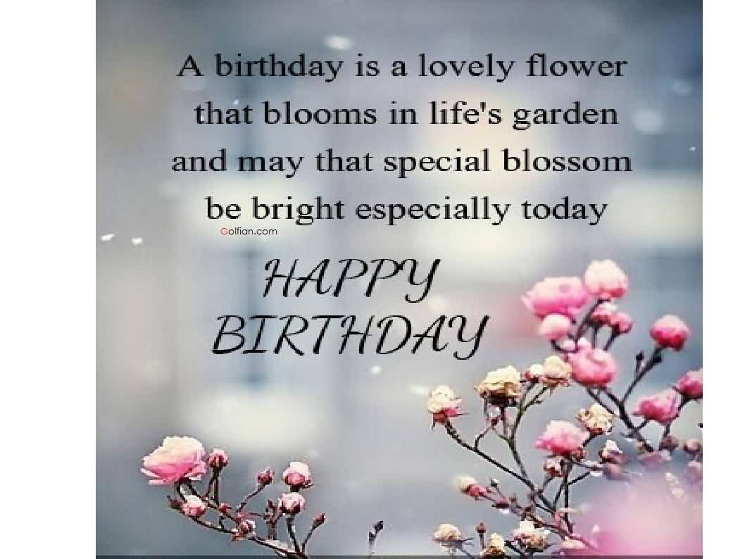 Best friend birthday card messages segerios segerios a birthday is a lovely flower that blooms in lifes garden happy birthday more wishes best friend bookmarktalkfo Images