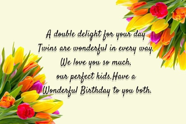 A Double Delight For Your Day Wonderful Birthday To You Both
