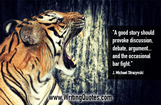 A good story should provoke discussion debate argument