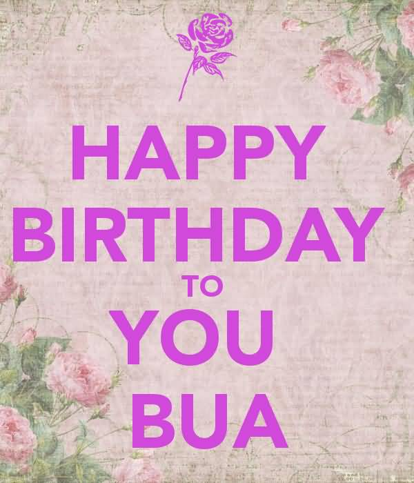 50 wonderful bua birthday wishes greetings segerios amazing greeting happy birthday to you bua bookmarktalkfo Image collections