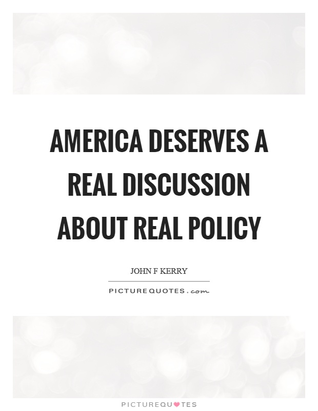America-deserves-a-real-discussion-about-real-policy