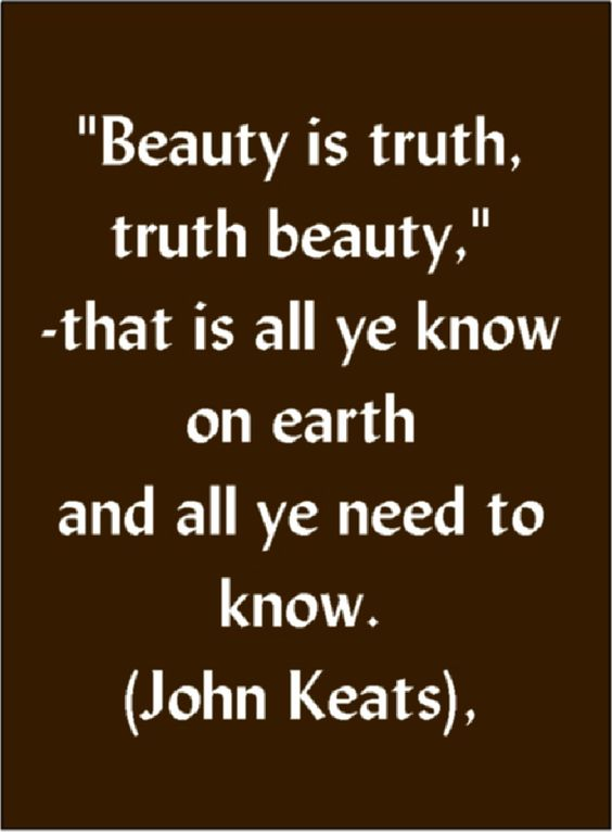 "truth is beauty beauty truth essay The scribophile writing blog → beauty is truth and truth beauty by nina munteanu ""love makes an object beautiful—eliseo lagano ""beauty is truth."