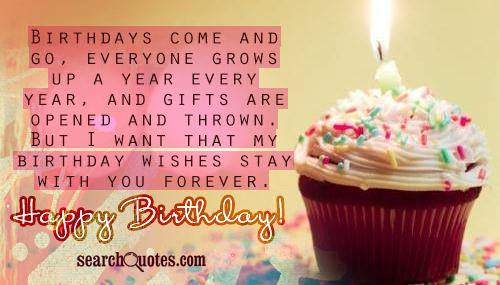 Birthday Come And Go Birthday Wishes Stay With You Forever Happy Birthday