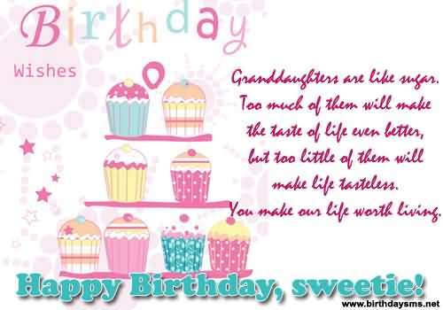 Birthday Wishes Granddaughter Are Like Sugar Too Much Of Them Happy Sweetie