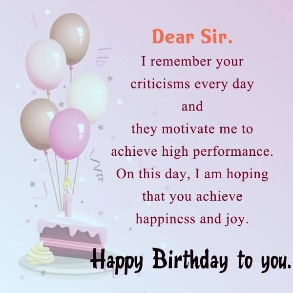 Birthday wishes for principal of school segerios segerios dear sir i remember your criticism every day on this day i am hoping that you m4hsunfo