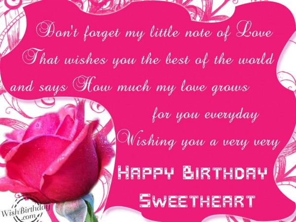 dont forget my little note of love happy birthday sweetheart