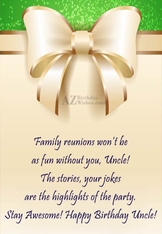 Family Reunions Wont Be As Fun Without You Uncle The Stories Your Jokes Happy