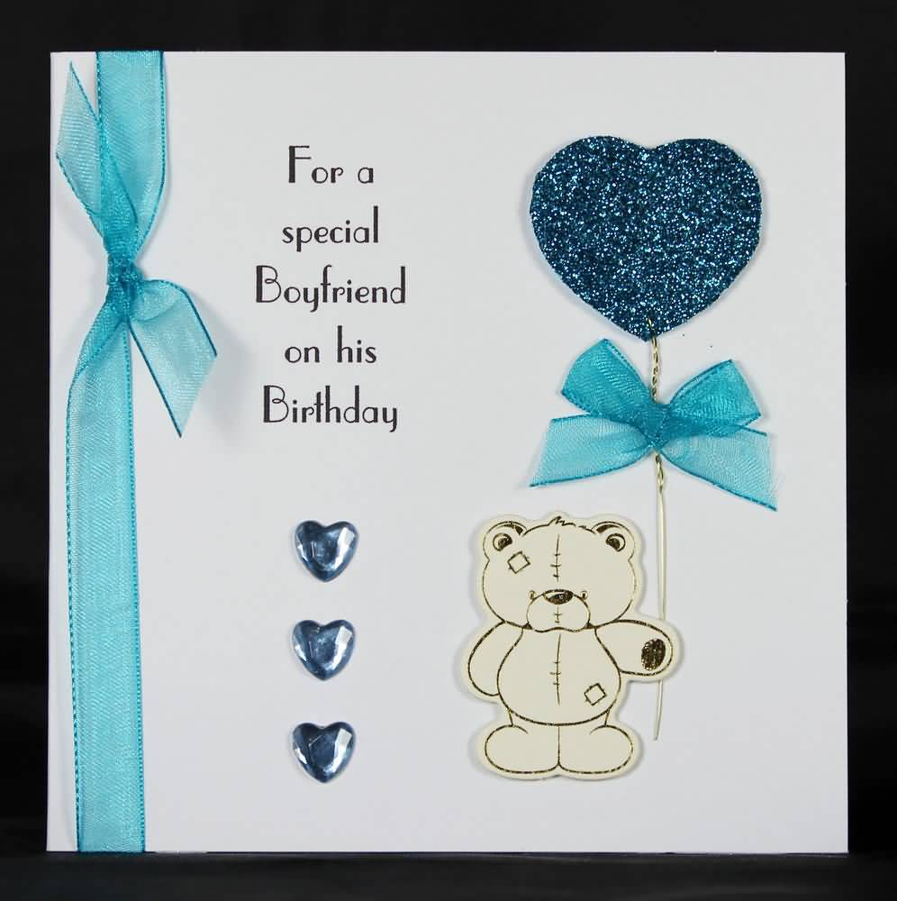 For A Special Boyfriend On His Birthday