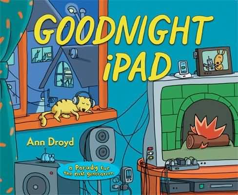 Goodnight ipad - Ann Droyd