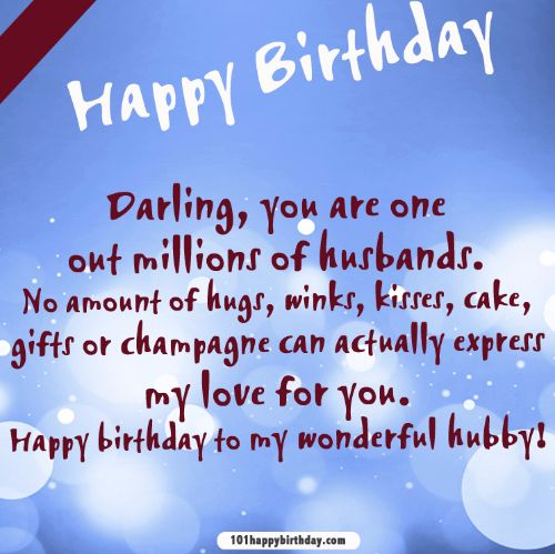 happy birthday darling you are one out million of husband happy birthday to my wonderful hubby