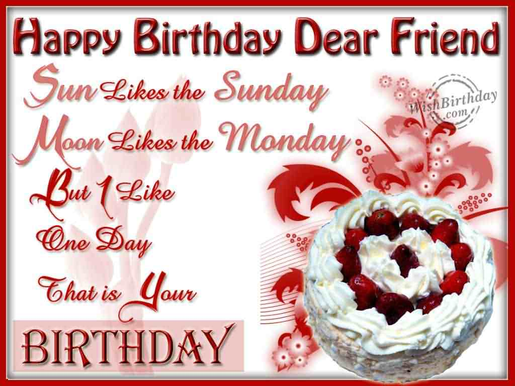 Birthday greeting cards happy birthday dear friend sun likes the sunday moon likes the monday but 1 like one m4hsunfo