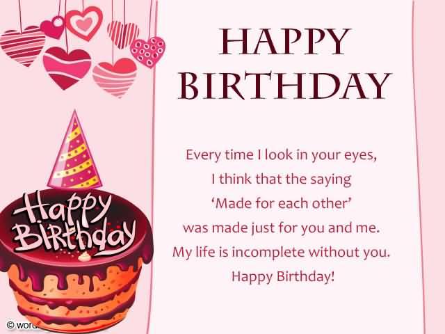 Happy Birthday Every Time I Look In Your Eyes I Think That The Saying Made For Each Other Happy Birthday