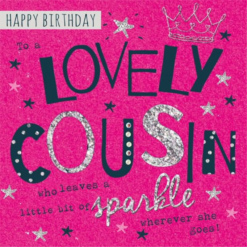 Birthday wishes for cousin female images segerios happy birthday love cousin who leaves a little bit of sparkle wherever she goes m4hsunfo
