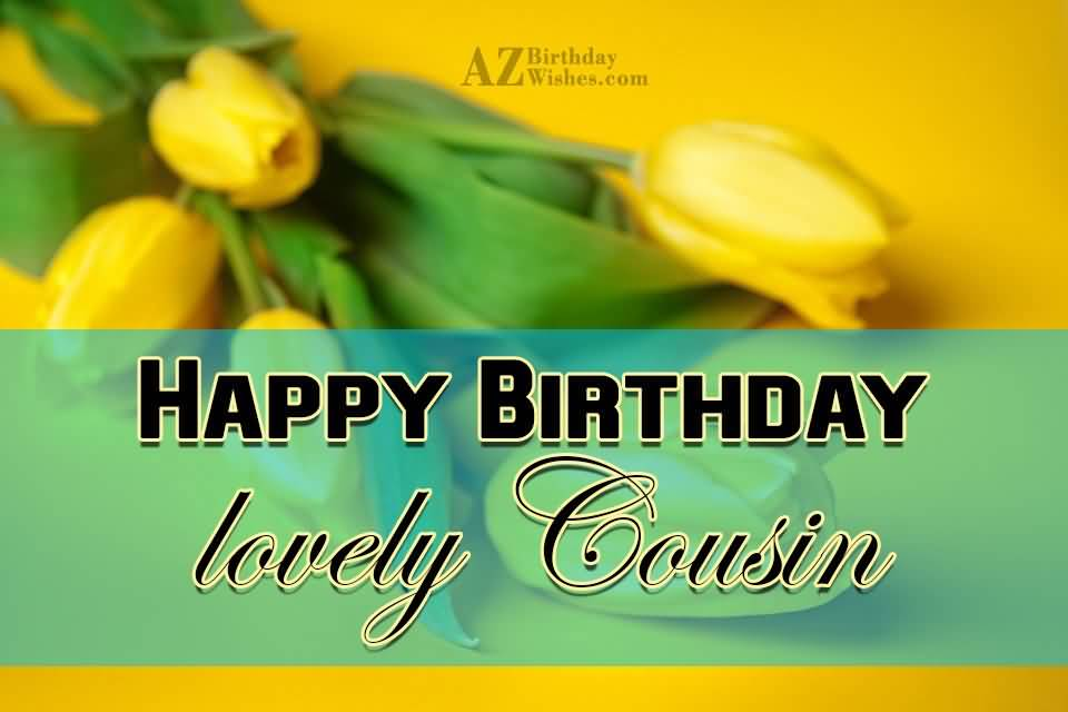 Birthday wishes for cousin female images segerios segerios happy birthday lovely cousin m4hsunfo