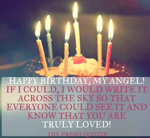 Happy Birthday My Angel If I Could I Would Truly Loved