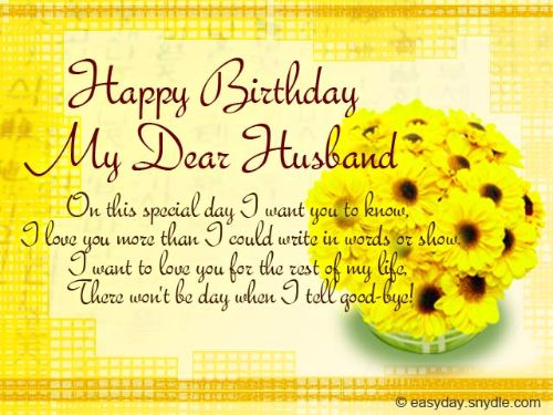 Happy Birthday My Dear Husband On This Special Day I Want You To