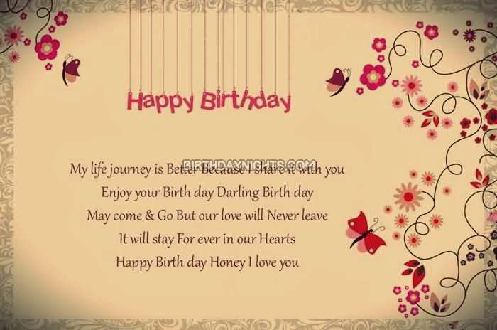 Happy Birthday My Life Journey is Better Because I Share With You Enjoy Birthday