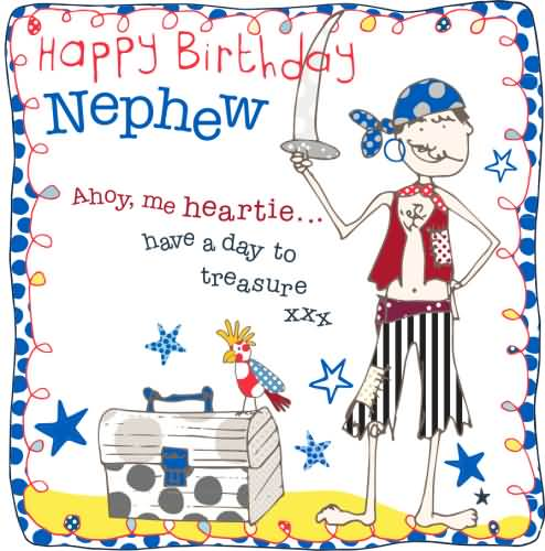 Funny birthday wishes for nephew happy birthday nephew ahoy me heartie have a day to treasure m4hsunfo