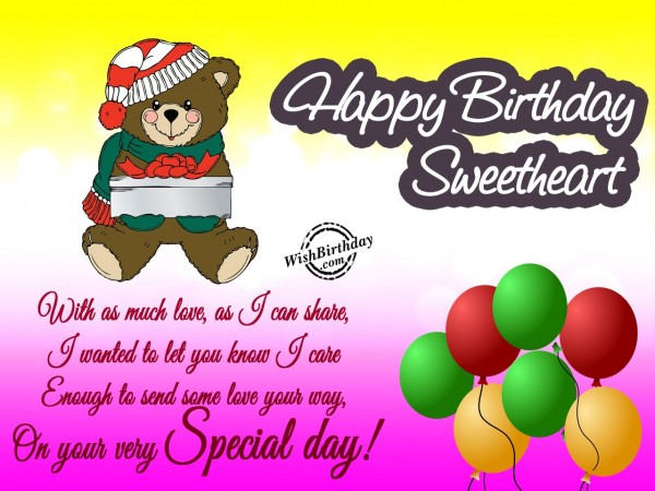 Happy Birthday Sweetheart With As Much Love As I Can share On Your Very Special Day