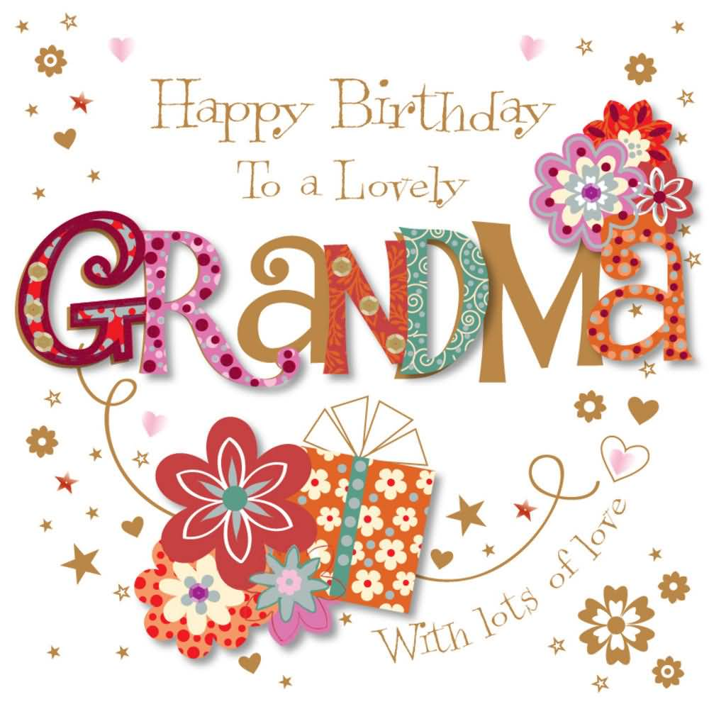 Grandma birthday card ideas segerios segerios happy birthday to a lovely grandma with lots of love bookmarktalkfo Image collections