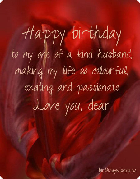 Husband birthday wishes segerios happy birthday to my one of a kind husband love you dear m4hsunfo