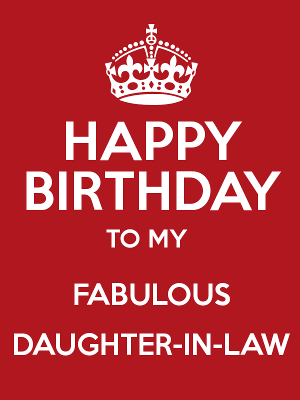 Happy Birthday To My Fabulous Daughter In Law