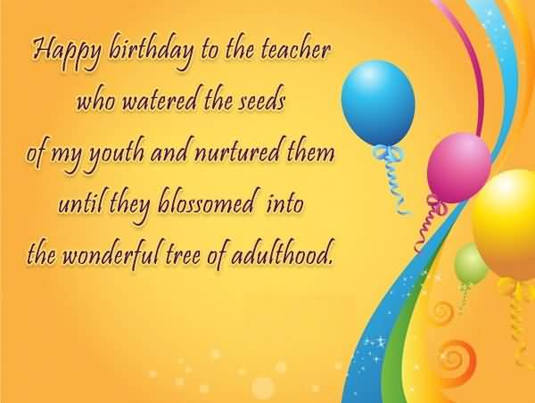 Birthday Wishes For Teacher Happy Birthday Wishes To Principal