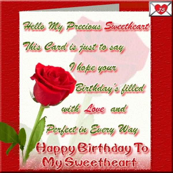Hello My Precious Sweetheart This Card Is Just To Say Happy Birthday To My Sweetheart