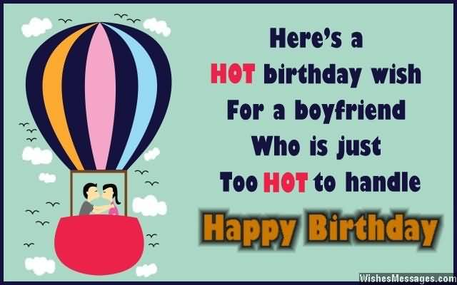 Here's Hot Birthday Wish For A Boyfriend Who Is Just Too Hot To Handle Happy Birthday