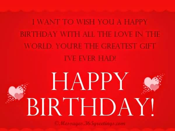 I Want To Wish You A Happy Birthday With All The Love To Boy Friend