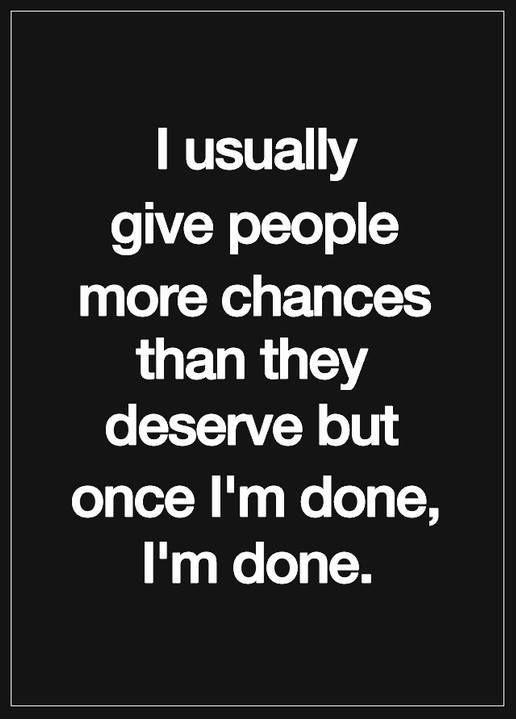 Quotes About Being Done With Someone