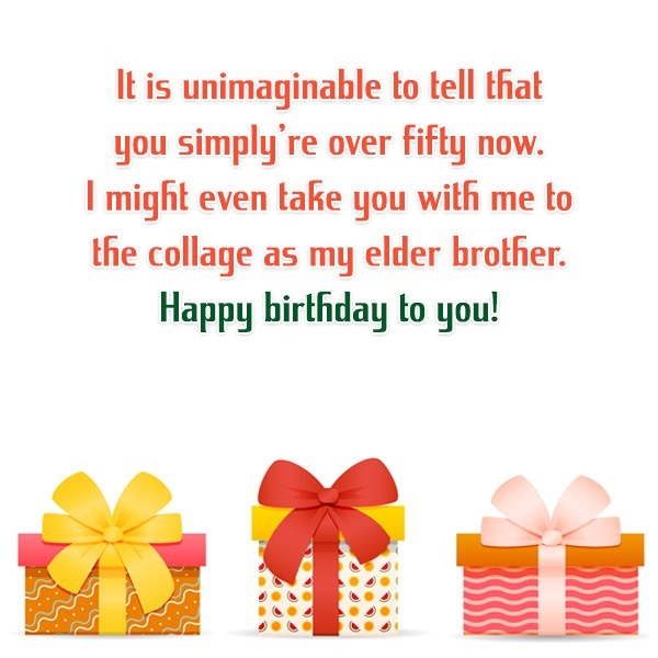 It Is Unimaginable To Tell That You Simply Over Fifty Now Happy Birthday To You
