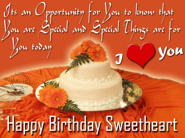 Its An Opportunity For You to Know That Happy Birthday Sweetheart I Love You