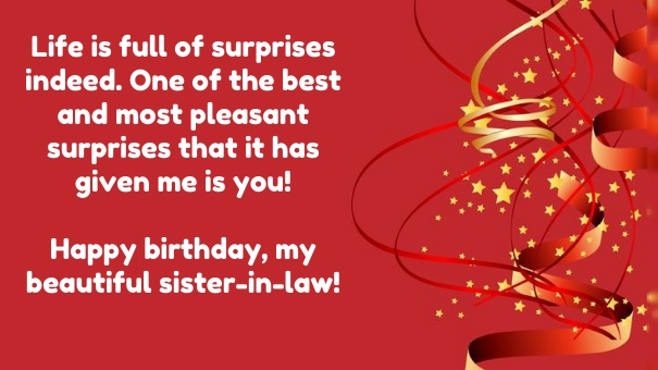 Life Is Full Of Surprise Indeed One Of The Best And Most Pleasant Happy Birthday My Beautiful Sister In Law