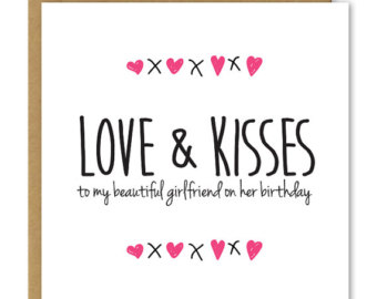 Love And Kisses To My Beautiful Girlfriend On Her Birthday