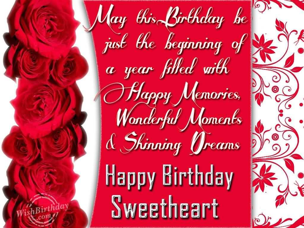 May This Birthday Be Just The Beginning Of A Year Happy Birthday Sweetheart