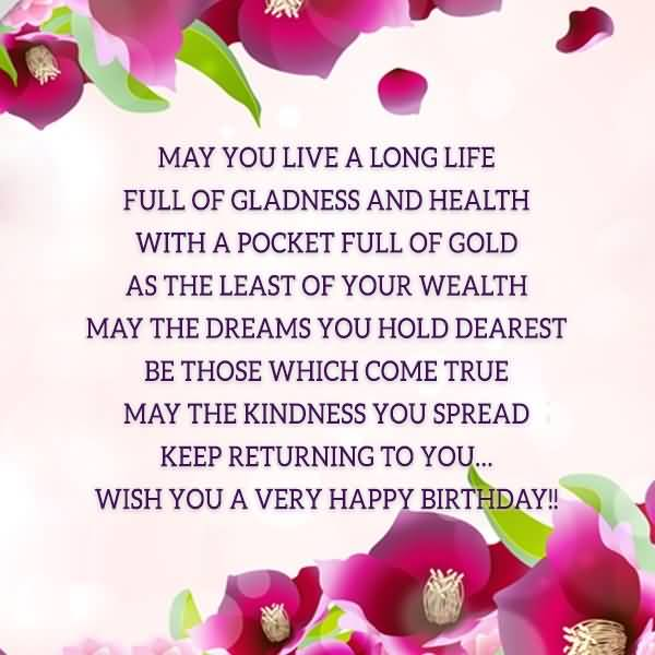 May you live a long life full of gladness wish you a very happy may you live a long life full of gladness wish you a very happy birthday m4hsunfo