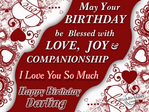 May Your Birthday Be Blessed With Love Joy And Companionship I Love Happy Birthday