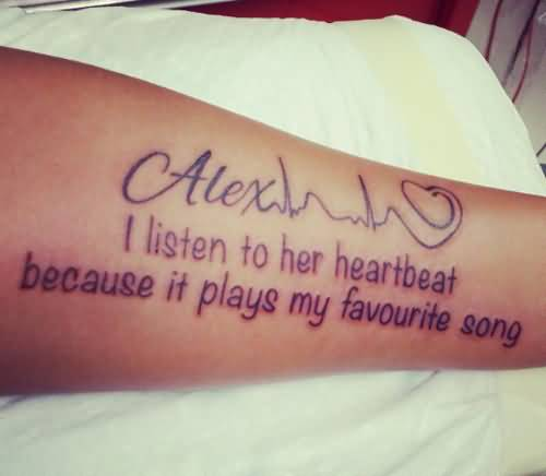 Most Attractive Heartbeat Quote Tattoo Deisgn For Men Lower Arm