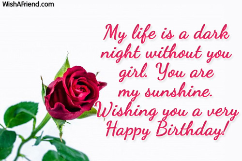 My Life Is A Dark Night Without You Girl You Are My Sunshine Wishing You A Very Happy Birthday