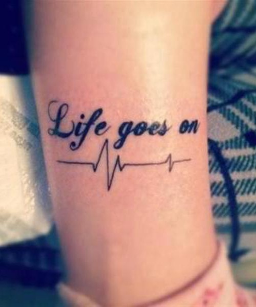 Nice Quote Heartbeat Tattoo For Women Leg