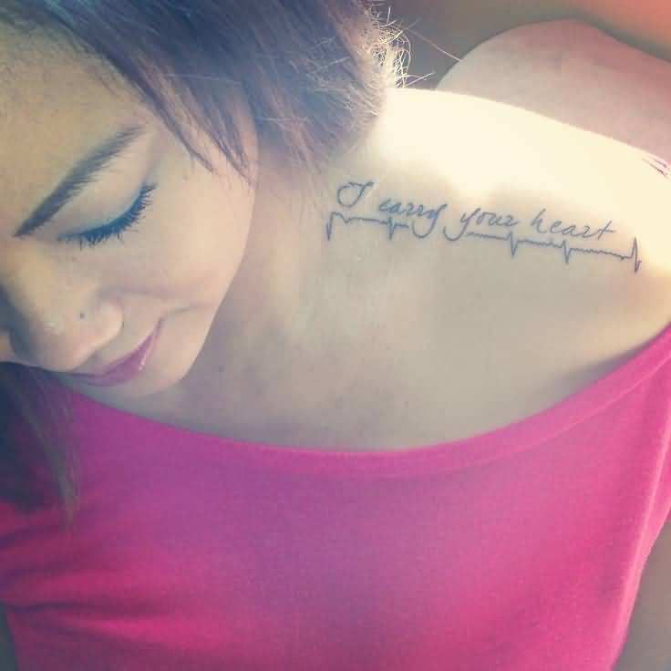 Nice Quote Heartbeat Tattoo For Women Shoulder