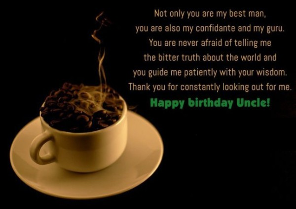 Not Only You Are My Best Man Happy Birthday Uncle