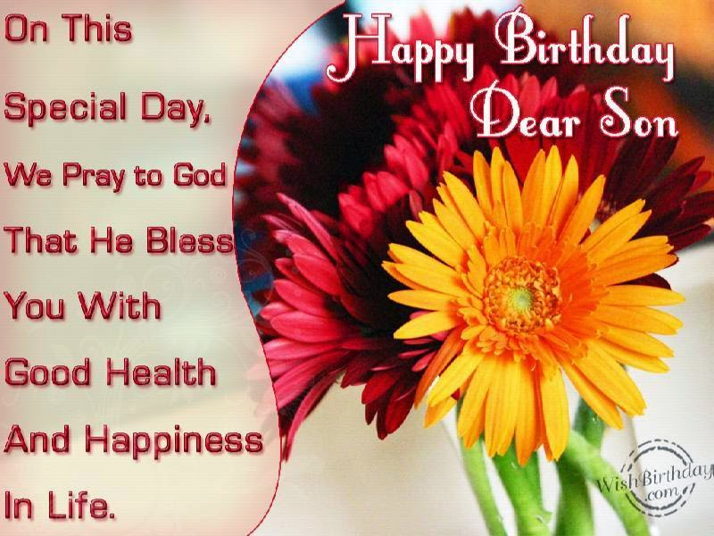 On This Special Day We Pray To God That He Bless You With Good Health And Happiness In Life Happy Birthday