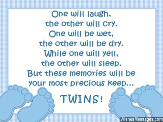 One Will Laugh The Other Will Cry Your Most Precious Keep Twins