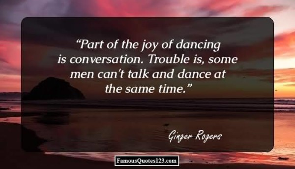 Part of the joy of dancing is conversation