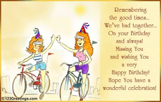 Best friend birthday card messages segerios segerios remembering the good time weve had together happy birthday hope you have a wonderful bookmarktalkfo Images
