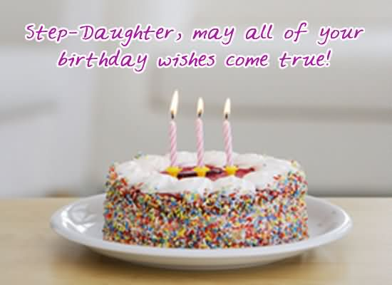 30 Lovely Step Daughter Birthday Wishes E Cards